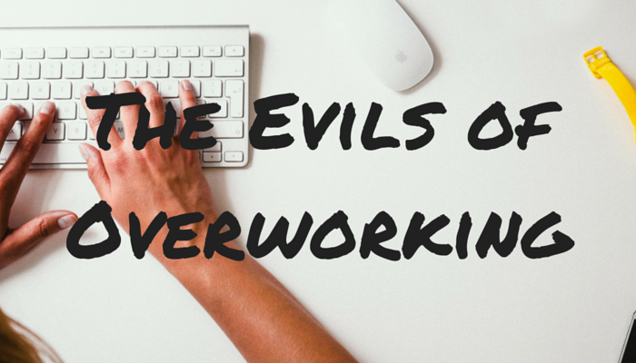 7 Ways Work is Killing You: The Evils of Overworking: