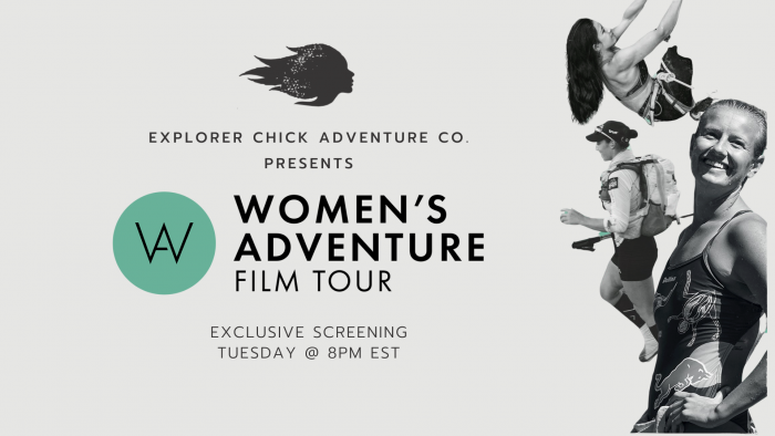 2020 Women's Adventure Film Tour Virtual Screening by Explorer Chick