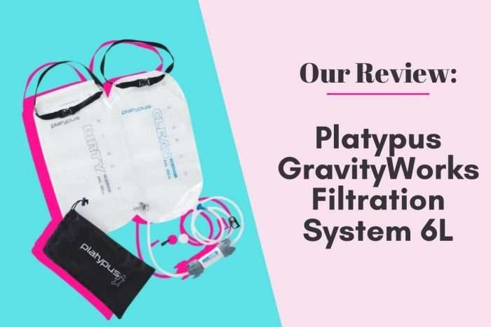 Our Review: Platypus GravityWorks Filtration System 6L
