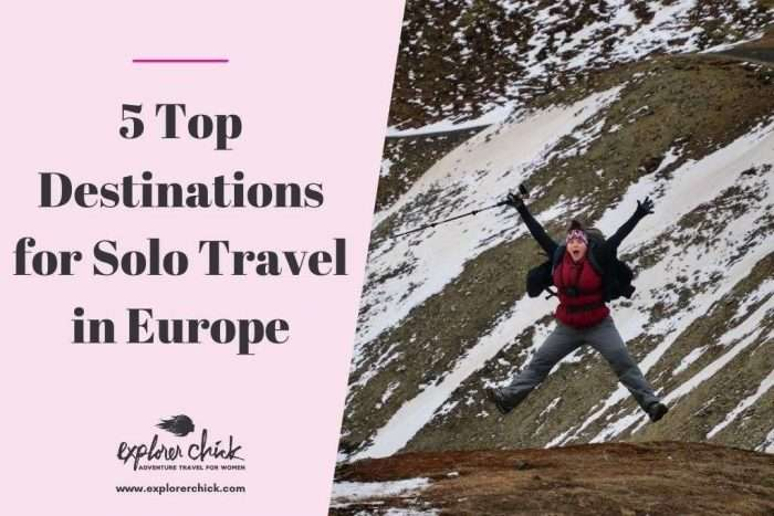 Solo Travel Europe: Top Destinations and Tips
