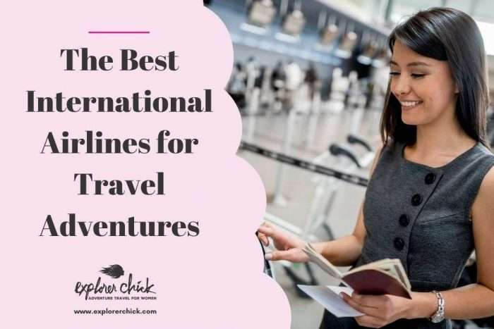 Best International Airlines for Travel Adventures