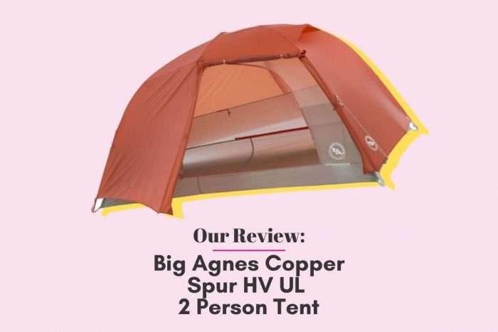 Our Review: Big Agnes Copper Spur HV UL 2 Person Tent
